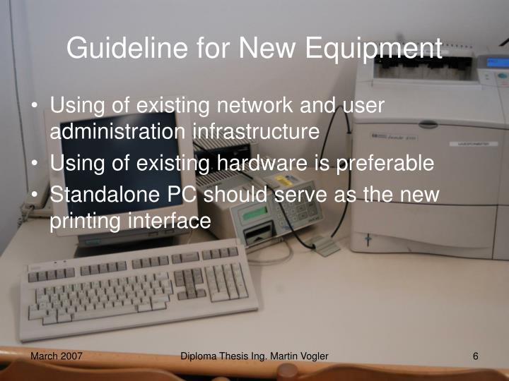 Guideline for New Equipment