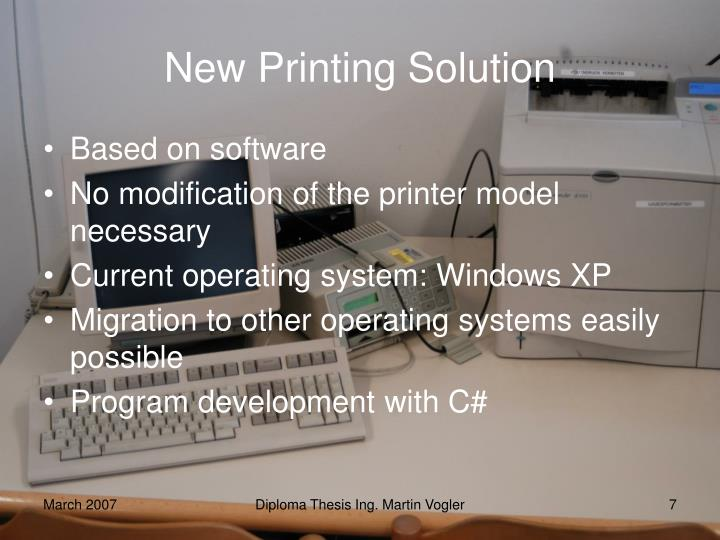 New Printing Solution