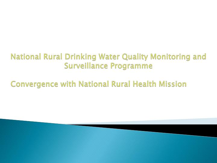 National Rural Drinking Water Quality Monitoring and Surveillance Programme