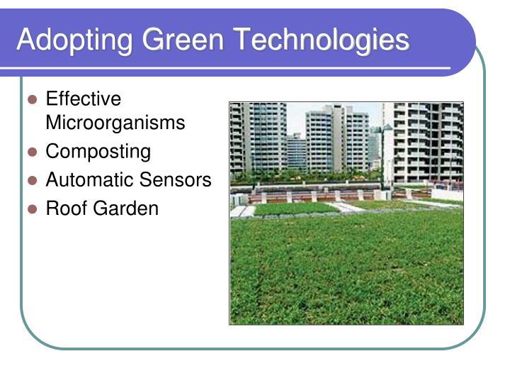 Adopting Green Technologies