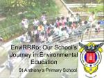 envirrro our school s journey in environmental education