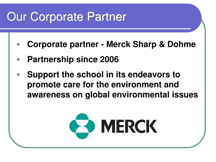 Our Corporate Partner