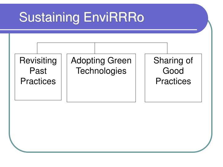 Sustaining EnviRRRo