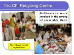 tzu chi recycling centre