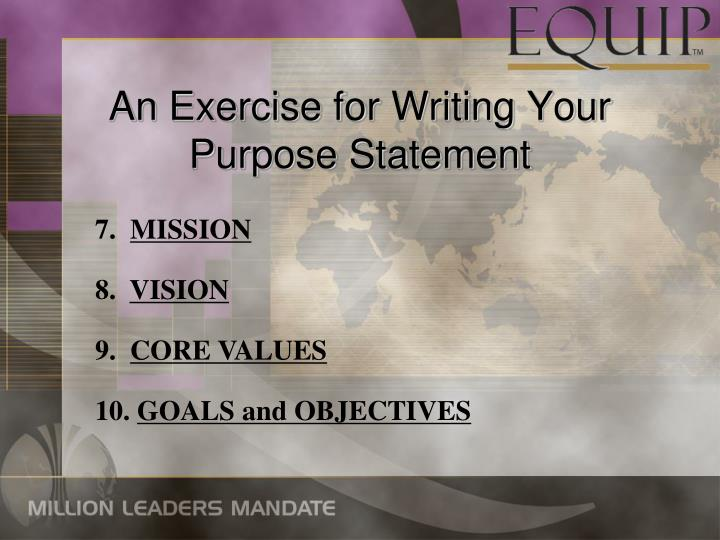 An Exercise for Writing Your Purpose Statement