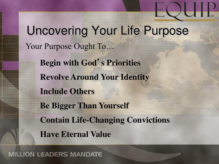 Uncovering Your Life Purpose