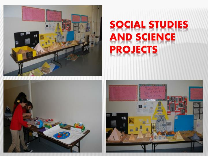 Social studies and science projects