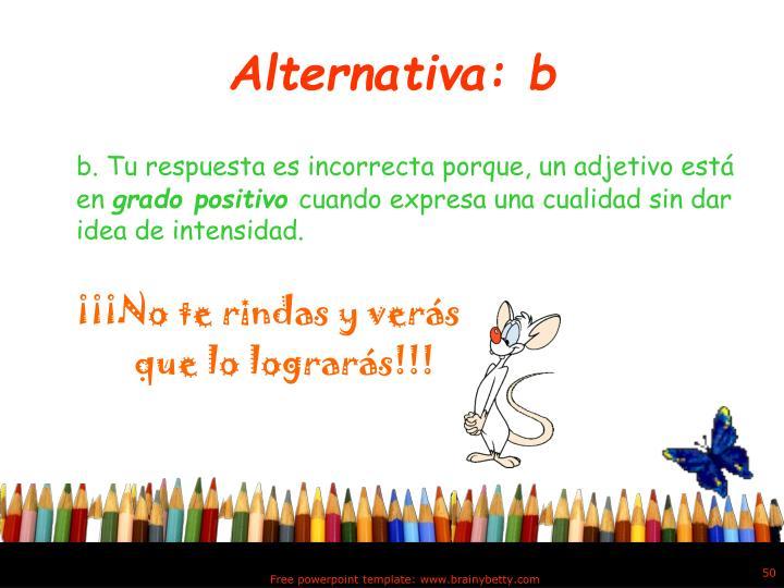 Alternativa: b