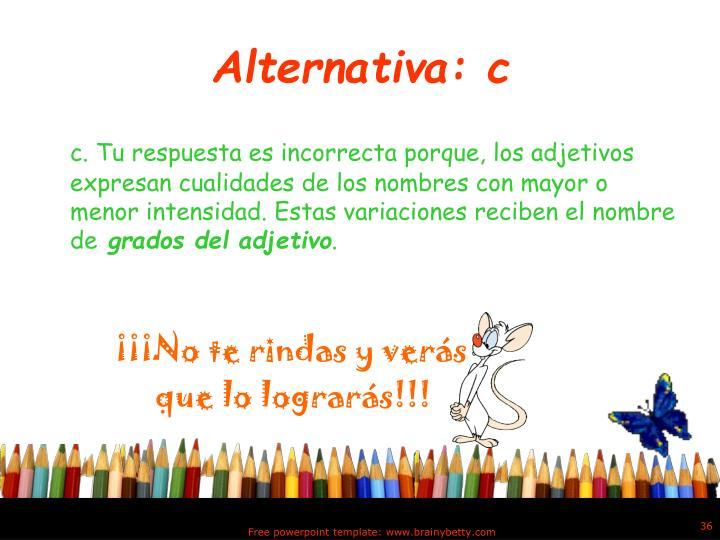 Alternativa: c
