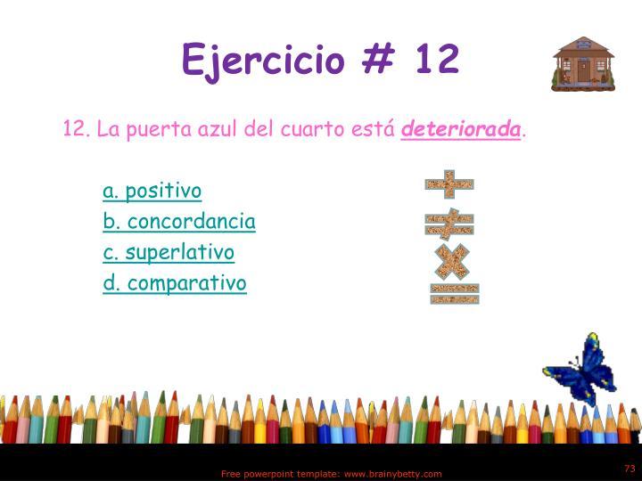 Ejercicio # 12