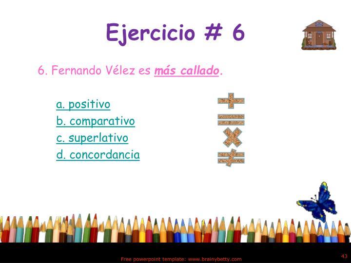 Ejercicio # 6