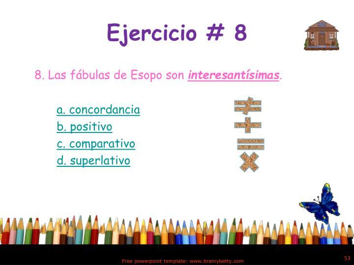 Ejercicio # 8