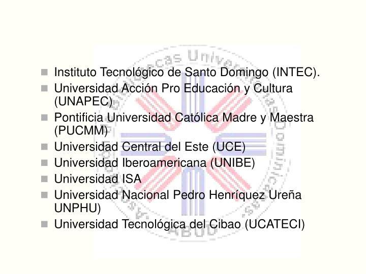 Instituto Tecnolgico de Santo Domingo (INTEC).