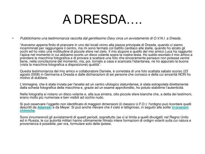 A DRESDA….