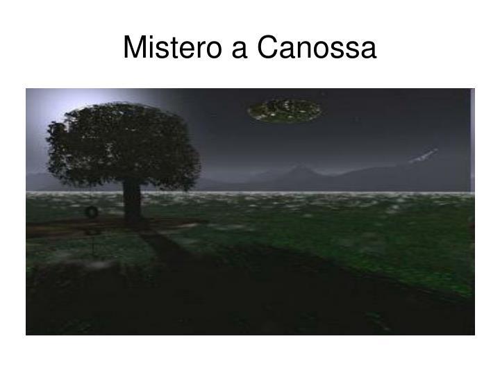 Mistero a Canossa