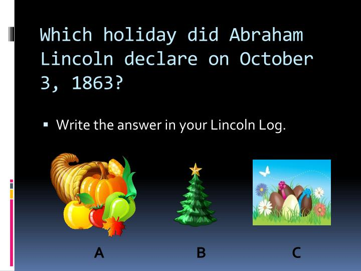 Which holiday did Abraham Lincoln declare on October 3, 1863?