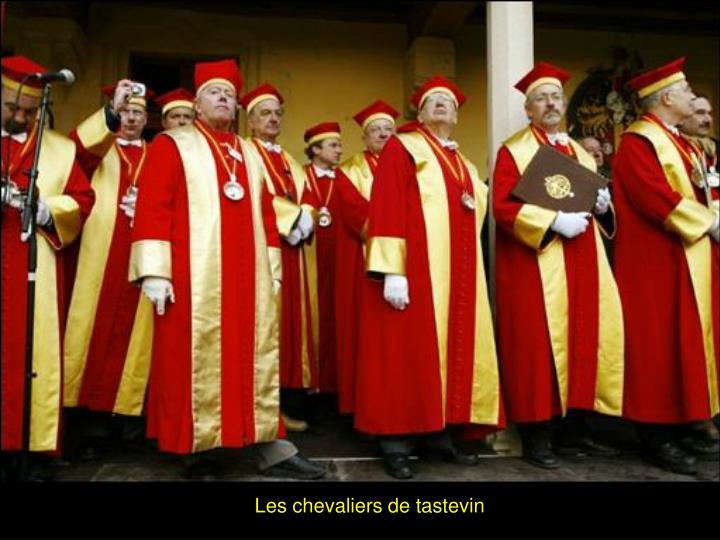 Les chevaliers de tastevin