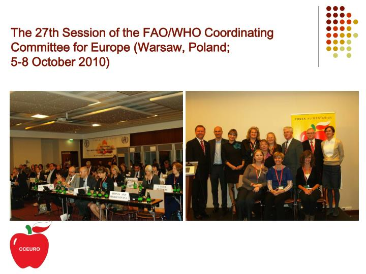 The 27th Session of the FAO/WHO Coordinating Committee for Europe