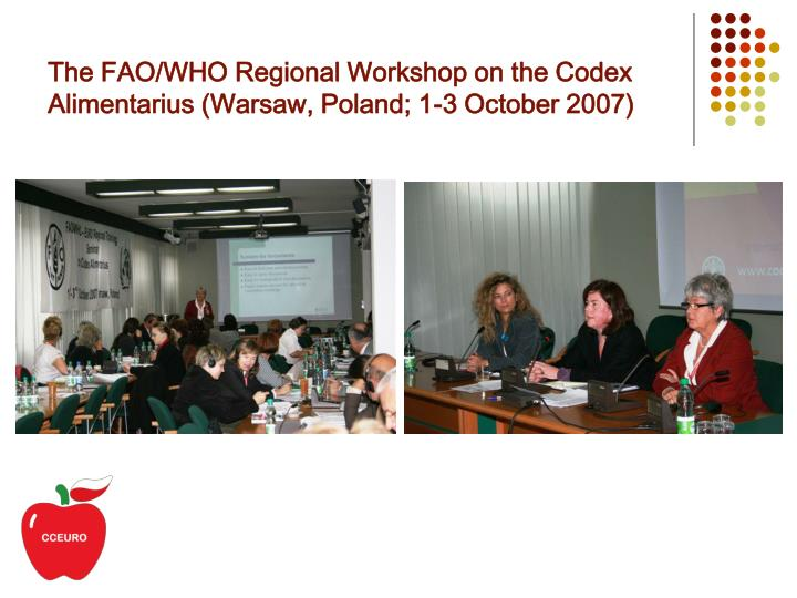 The fao who regional workshop on the codex alimentarius warsaw poland 1 3 october 2007