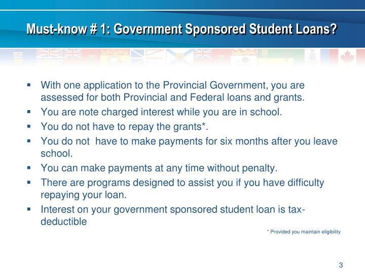 Must-know # 1: Government Sponsored Student Loans?