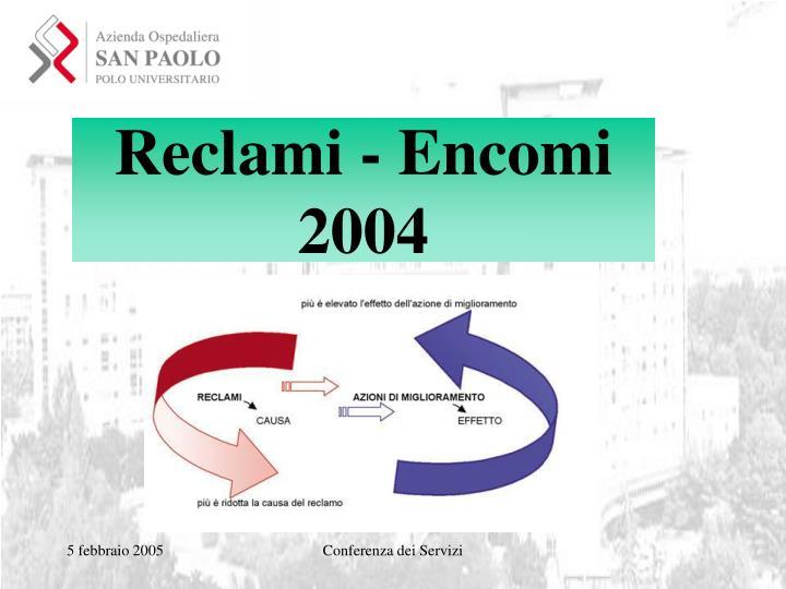 Reclami - Encomi          2004