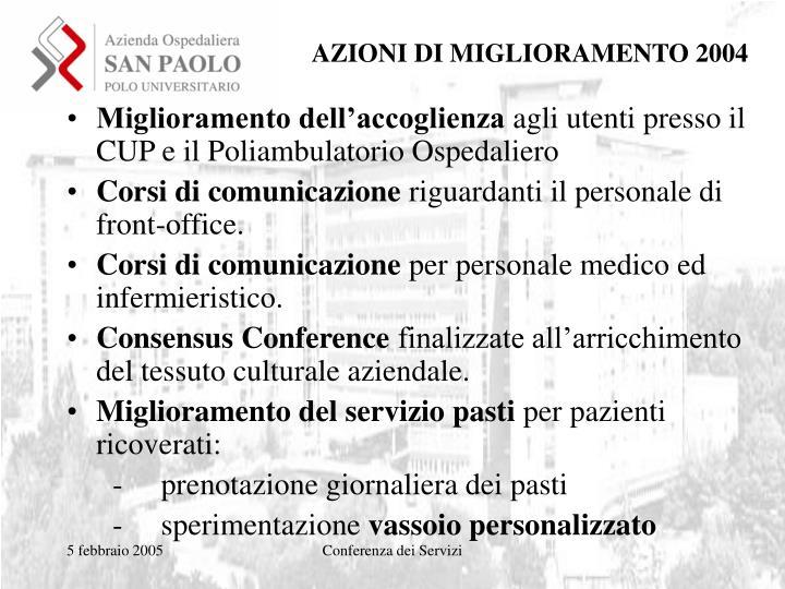 AZIONI DI MIGLIORAMENTO 2004