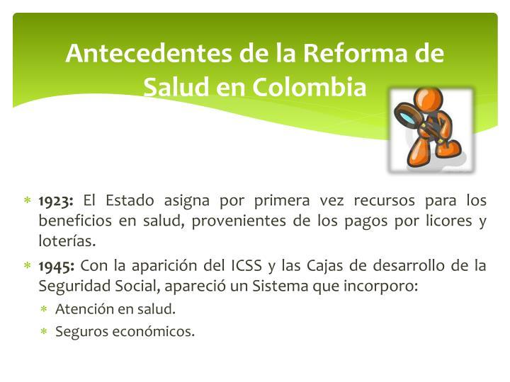 Antecedentes de la Reforma de Salud en Colombia