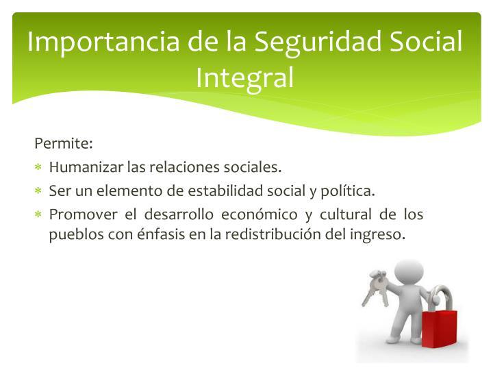 Importancia de la Seguridad Social Integral