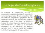 la seguridad social integral es