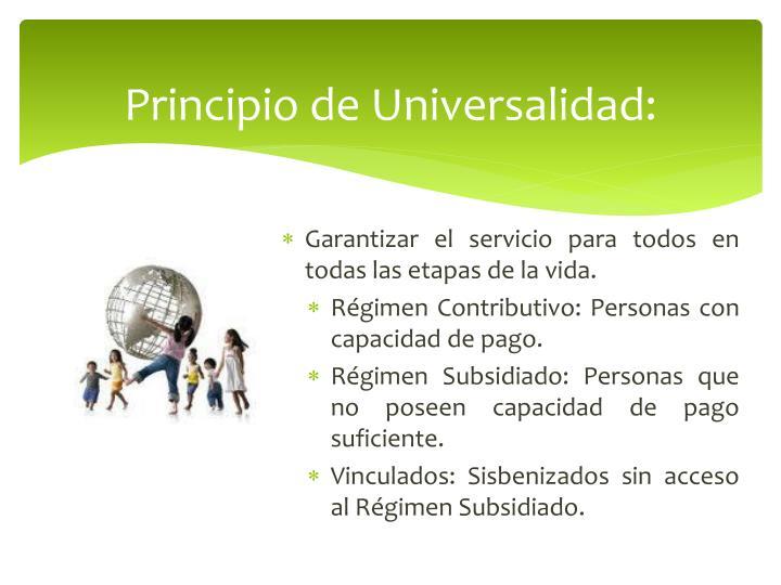 Principio de Universalidad: