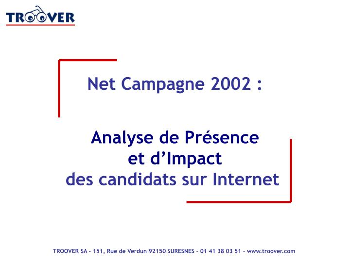 Net Campagne 2002 :