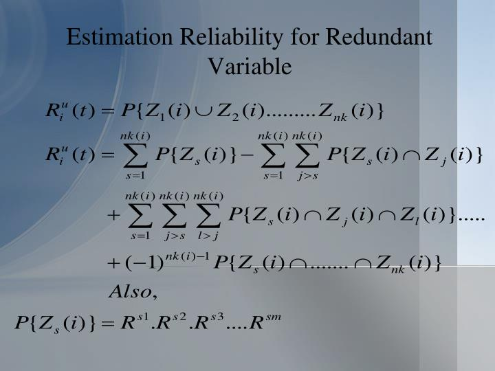 Estimation Reliability for Redundant Variable