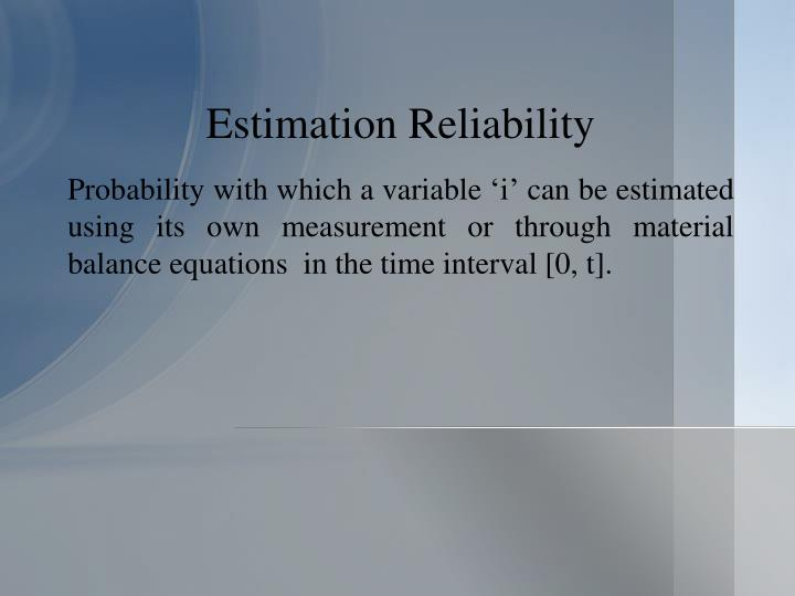 Estimation Reliability
