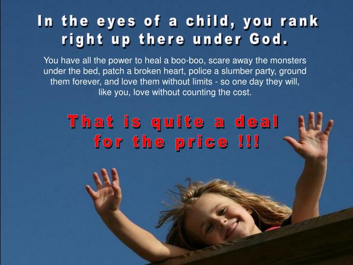 In the eyes of a child, you rank