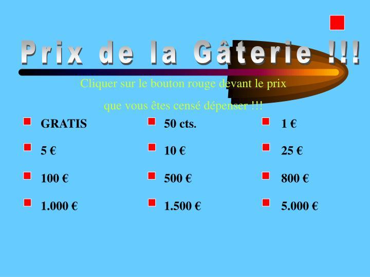 Prix de la Gâterie !!!
