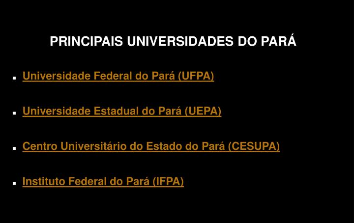 PRINCIPAIS UNIVERSIDADES DO PARÁ