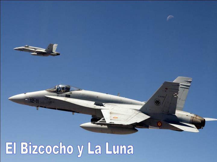 El Bizcocho y La Luna