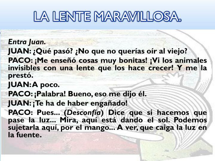 LA LENTE MARAVILLOSA.