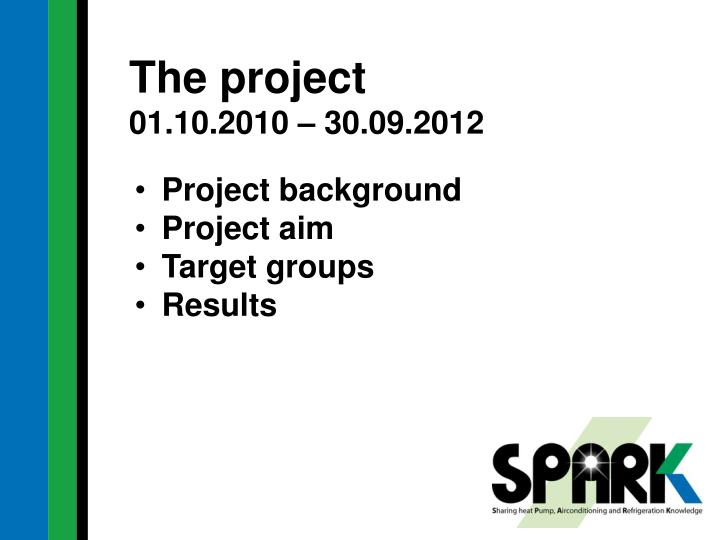 The project 01 10 2010 30 09 2012