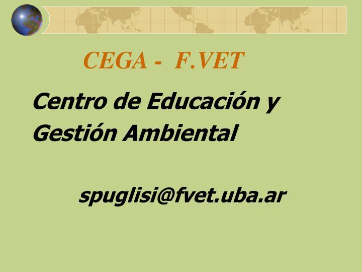 CEGA -  F.VET