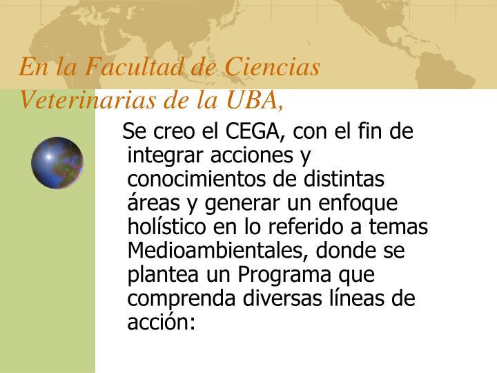En la Facultad de Ciencias Veterinarias de la UBA,