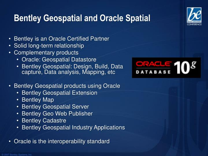 Bentley geospatial and oracle spatial