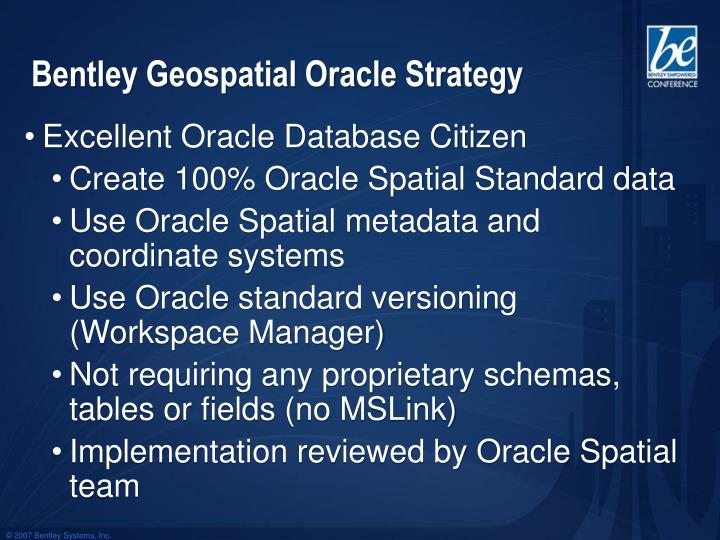 Bentley Geospatial Oracle Strategy