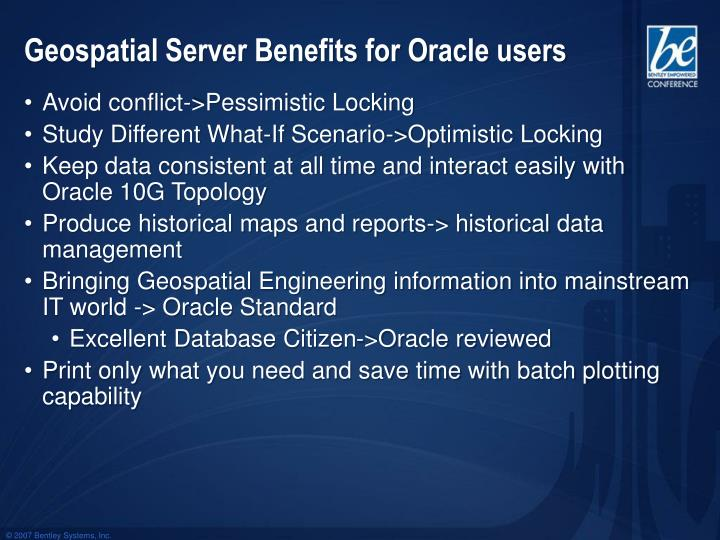 Geospatial Server Benefits for Oracle users
