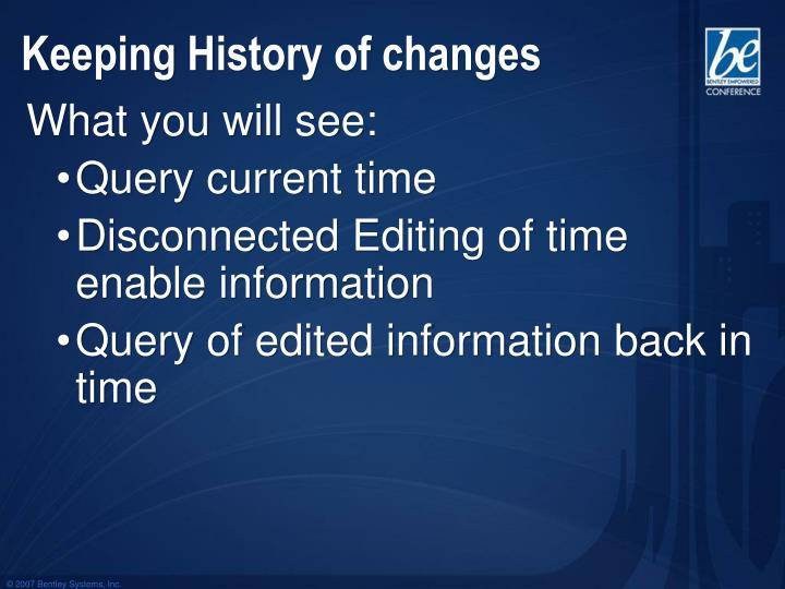 Keeping History of changes