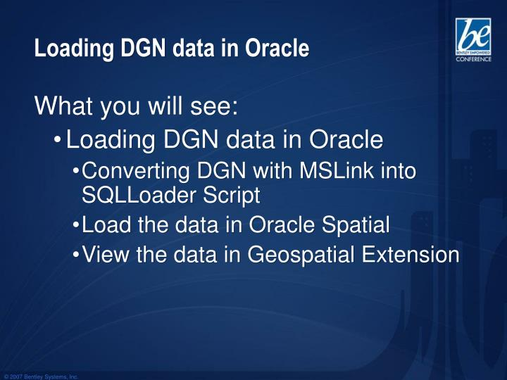 Loading DGN data in Oracle
