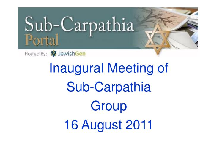 Inaugural Meeting of