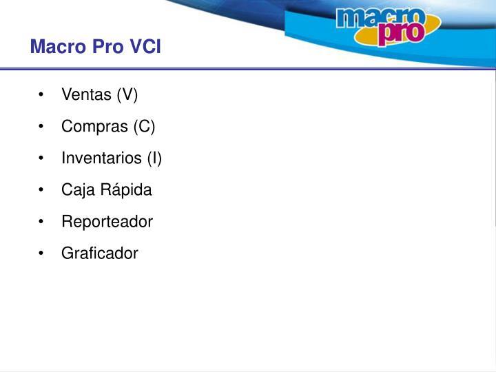 Macro Pro VCI