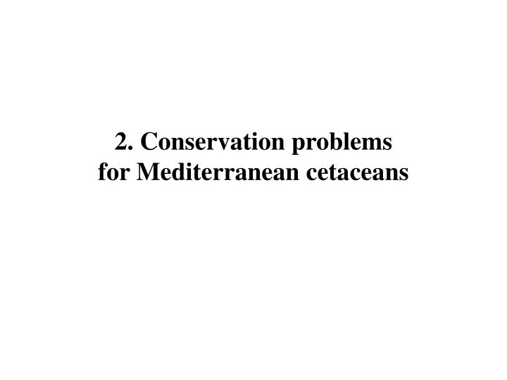 Conservation problems