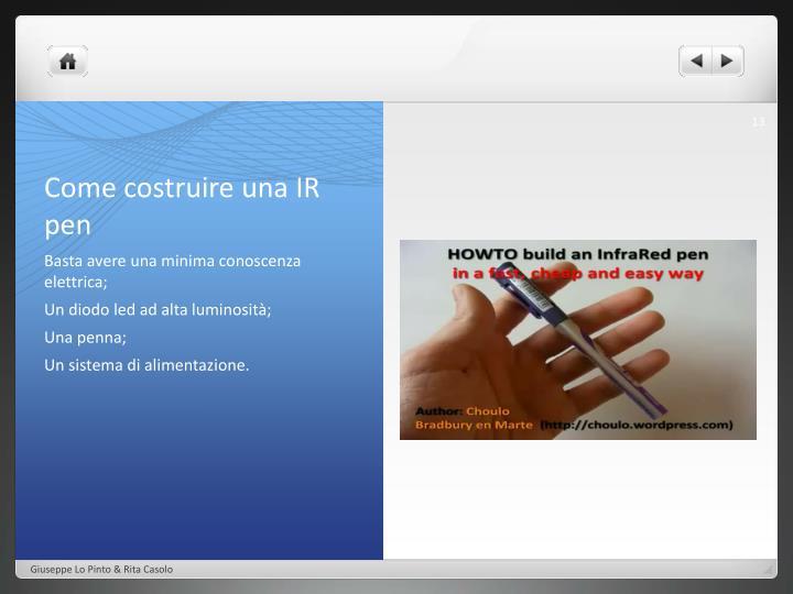 Come costruire una IR pen